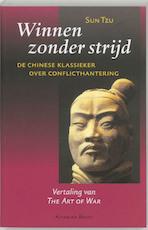Winnen zonder strijd - Sun Tzu (ISBN 9789069636245)