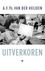 Uitverkoren - A.F.Th. van der Heijden (ISBN 9789023486916)