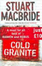 Cold Granite - Stuart Macbride (ISBN 9780007201235)