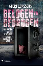 Belogen en bedrogen - Geert Lenssens (ISBN 9789089314697)