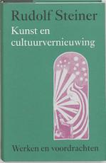 Kunst en cultuurvernieuwing - Rudolf Steiner