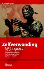 Zelfverwonding bij jongeren - Nadine Callens (ISBN 9789044130638)