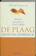 De plaag - David van Reybrouck (ISBN 9789085421306)