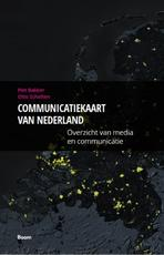 Communicatiekaart van Nederland - Piet Bakker, Margriet van Eikema Hommes, Otto Scholten (ISBN 9789491560842)