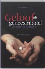 Geloof als geneesmiddel - J. Vranckx (ISBN 9789058265661)