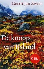 De knoop van IJsland - Gerrit Jan Zwier (ISBN 9789045015330)