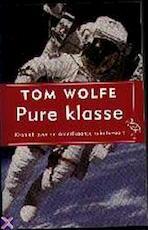 Pure klasse: Kroniek van de Amerikaanse ruimtevaart - Tom Wolfe, Gerrit de Blaauw (ISBN 9789057132902)