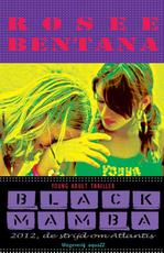 Black Mamba - Rosee Bentana (ISBN 9789490535353)