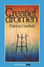 Creatief dromen - Patricia Garfield (ISBN 9789031505500)