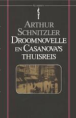 Droomnovelle en Casanova's thuisreis