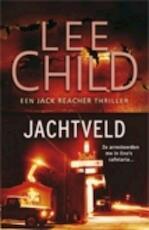 Jachtveld - Lee Child (ISBN 9789024528400)