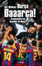 Barca, Baaarca! - Raf Willems (ISBN 9789020907278)