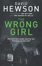 The Wrong Girl - David Hewson (ISBN 9781447246206)