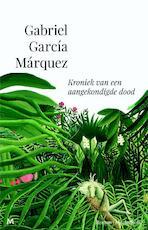 Kroniek van een aangekondigde dood - Gabriel García Márquez (ISBN 9789029090490)