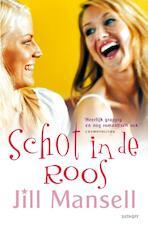 Schot in de roos - Jill Mansell (ISBN 9789021806488)