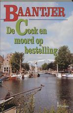 De Cock en moord op bestelling - A.C. Baantjer, Appie Baantjer (ISBN 9789026117398)