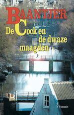 De Cock en de dwaze maagden - A.C. Baantjer (ISBN 9789026125362)