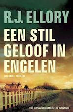 Een stil geloof in engelen - Roger Jon Ellory (ISBN 9789026127694)