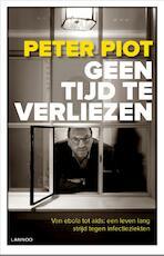 Geen tijd te verliezen - Peter Piot (ISBN 9789401402651)