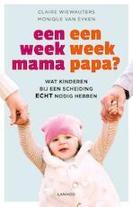 Een week mama, een week papa? - Claire Wiewauters (ISBN 9789401419345)
