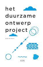 Het duurzame ontwerp project - Alijd van Doorn (ISBN 9789461057273)