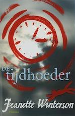 De tijdhoeder - Jeanette Winterson (ISBN 9789049921194)