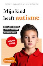Mijn kind heeft autisme - Peter Vermeulen (ISBN 9789401425193)
