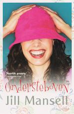 Ondersteboven - Jill Mansell (ISBN 9789024561124)