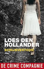 Schijnvertoon - Loes den Hollander (ISBN 9789461092229)