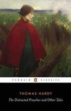 Distracted Preacher and Other Tales - Thomas Hardy (ISBN 9780140431247)