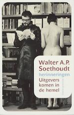 Uitgevers komen in de hemel - Walter Soethoudt (ISBN 9789085421269)