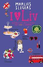 I lov liv - Marlies Slegers (ISBN 9789048818662)