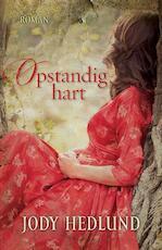 Opstandig hart - Jody Hedlund (ISBN 9789029722322)