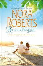 Het lied van de golven - Nora Roberts (ISBN 9789034754301)