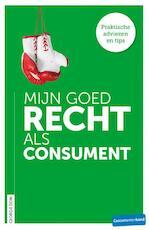 Mijn goed recht als consument - Georgie Dom (ISBN 9789059512870)