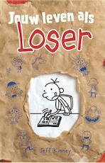 Jouw leven als Loser - Jeff Kinney (ISBN 9789026137358)