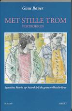 Met stille trom vertrokken - Guus Bauer (ISBN 9789059114340)