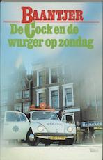 De Cock en de wurger op zondag - Albert Cornelis Baantjer, Appie Baantjer (ISBN 9789026101069)