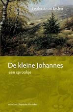 De kleine Johannes / 1 - Frederik van Eeden, Daniel Mok, Daniël Mok (ISBN 9789079133024)