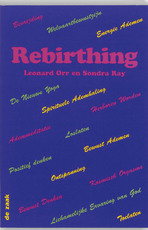 Rebirthing - Leonard Orr, S. Ray, Ananto Dirksen (ISBN 9789072455178)