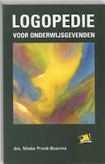 Logopedie voor onderwijsgevenden - M. Pronk-Boerma (ISBN 9789024414321)