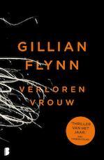 Verloren vrouw - Gillian Flynn (ISBN 9789022566893)