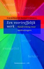 Een voortreffelijk werk - Pierre van den Heuvel, H.C. Marchand, Wim Verboom (ISBN 9789023921332)