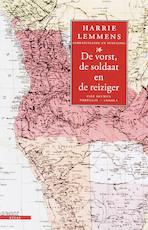 De vorst, de soldaat en de reiziger - Harrie Lemmens (ISBN 9789045015972)
