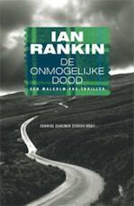 De onmogelijke dood - Ian Rankin (ISBN 9789024542574)