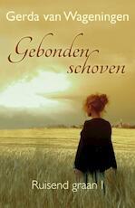 Gebonden schoven - Gerda van Wageningen (ISBN 9789059776845)