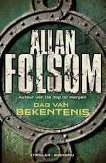 Dag van bekentenis - Allan Folsom (ISBN 9789460925481)