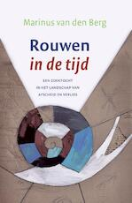Rouwen in de tijd - Marinus van den Berg (ISBN 9789025902421)