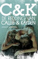 De redding van Callie en Kayden - Jessica Sorensen (ISBN 9789401601061)