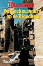 De Cock en moord op de Bloedberg - A.C. Baantjer